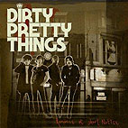 dirty pretty things: Romance At Short Notice