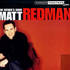 matt redman: The Father's Song