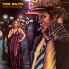 tom waits: The Heart Of Saturday Night