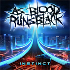 as blood runs black: Instinct