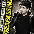 adam lambert: Trespassing