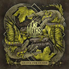 Like Moths To Flames: An Eye for an Eye