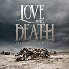 Love And Death: Between Here & Lost