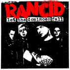 rancid: Let The Dominoes Fall