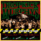 dropkick murphys: Live On St. Patricks Day From Boston, MA