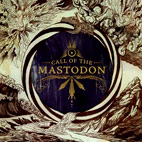mastodon: Call Of The Mastodon