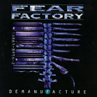 fear factory: Demanufacture