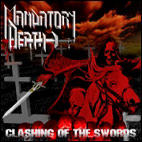 mandatory death: Clashing Of The Swords