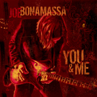 joe bonamassa: You & Me