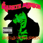marilyn manson: Smells Like Children