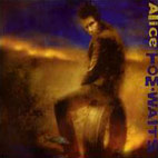 tom waits: Alice