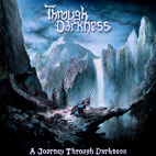 Through Darkness: A Journey Through Darkness [EP]