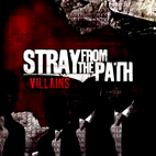 Stray From The Path: Villians