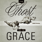 The Ghost And The Grace: Behold! A Pale Horse