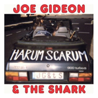 Joe Gideon And The Shark: Harum Scarum