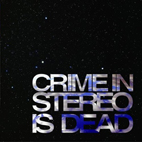 crime in stereo: Is Dead