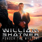 william shatner: Ponder The Mystery
