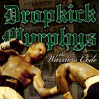 dropkick murphys: The Warrior's Code