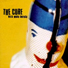 cure: Wild Mood Swings