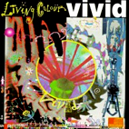 living colour: Vivid
