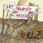 decemberists: Her Majesty