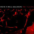 rock n roll soldiers: The Two EPs