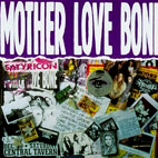 mother love bone: Mother Love Bone
