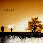 Lucia Lie: I'll Wake You In The Morning