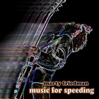 marty friedman: Music For Speeding