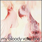 my bloody valentine: Isn't Anything