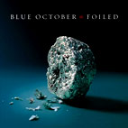 blue october: Foiled