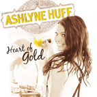 Ashlyne Huff: Heart Of Gold