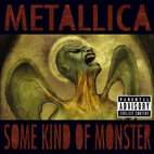 metallica: Some Kind Of Monster [EP]