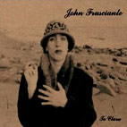 john frusciante: Niandra Lades And Usually Just A T-Shirt