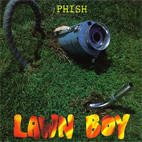 phish: Lawn Boy