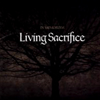 living sacrifice: In Memoriam