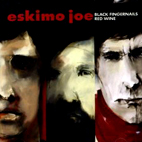 eskimo joe: Black Fingernails, Red Wine