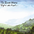 black crowes: Before The Frost...Until The Freeze