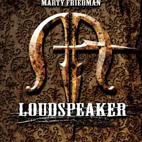 marty friedman: Loudspeaker