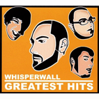 Whisperwall: Greatest Hits