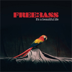 Freebass: It's A Beautiful Life