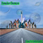 Xander Demos: Road To Guitarcadia [EP]