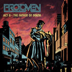 the protomen: Act II - The Father Of Death