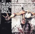 various artists: MTV2 Headbanger's Ball