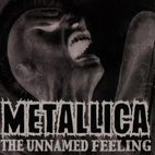 metallica: The Unamed Feeling [EP]