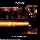 placebo: Black Market Music