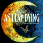 as i lay dying: Shadows Are Security