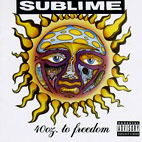 sublime: 40oz. To Freedom