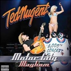 ted nugent: Motor City Mayhem