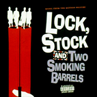 Original Soundtrack: Lock, Stock And Two Smoking Barrels